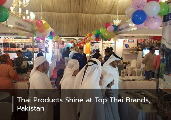 Thai Products Shine at Top Thai Brands, Pakistan