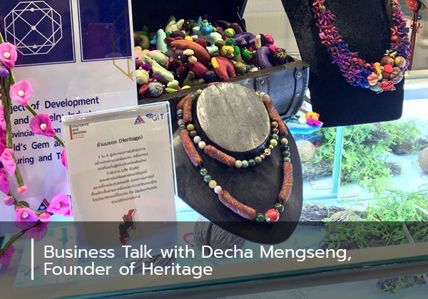 Business Talk with Decha Mengseng, Founder of Heritage