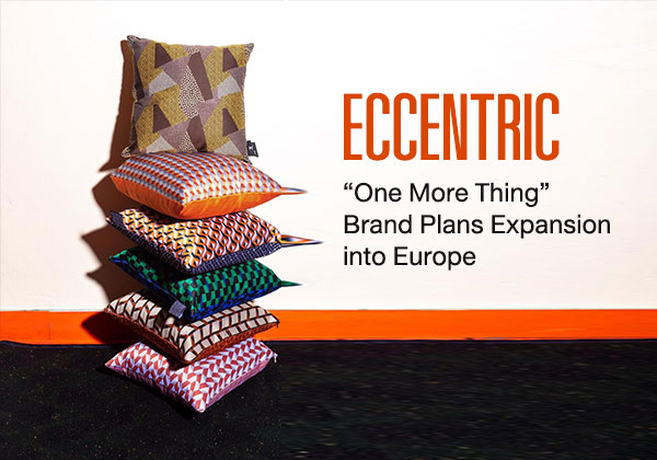 Eccentric 'One More Thing' Brand Plans Expansion into Europe
